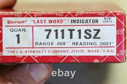 Starrett 711T1SZ Last Word Dial Test Indicator. 0001